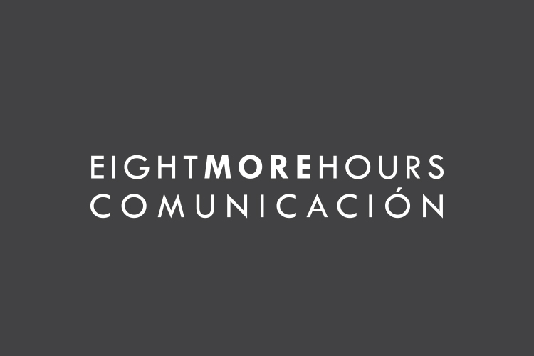 EIGHT MORE HOURS COMUNICACIÓN